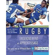 Rugby - Enseignement et apprentissage: Une autre idée du « french flair »