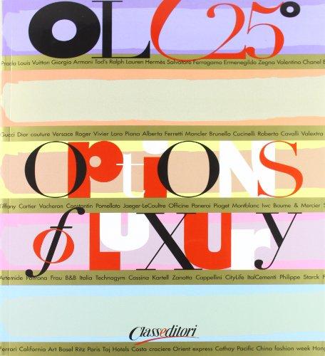 Options of luxury por Paolo Panerai