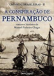 A conspiração de Pernambuco (romance histórico) (Portuguese Edition)