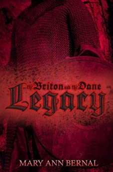 The Briton and the Dane: Legacy Second Edition by [Bernal, Mary Ann]