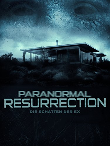Paranormal Resurrection - Die Schatten der Ex Cover