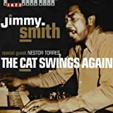 Jimmy With Torres,Nestor Smith: The Cat Swings Again (Audio CD)