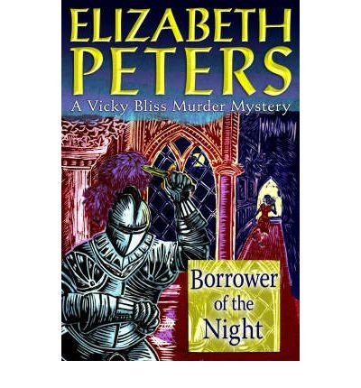 [(Borrower of the Night)] [ By (author) Elizabeth Peters ] [April, 2007]