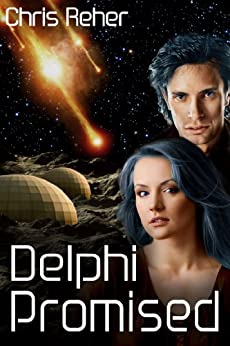 Delphi Promised (Targon Tales Book 4) (English Edition) de [Reher, Chris]