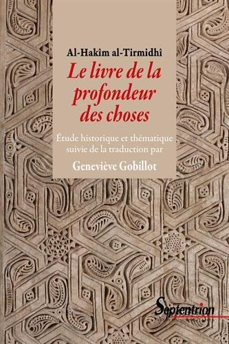 Le livre de la profondeur des choses : Etude historique et thématique suivie de la traduction