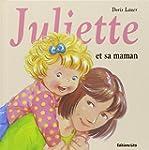Juliette et sa maman