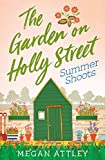 The Garden on Holly Street Part Three: Summer Shoots (Community, Culture and Change) (English Edition)