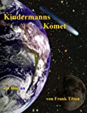 Kindermanns Komet (German Edition)