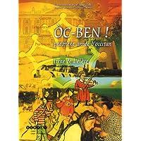 Oc-ben ! Première année d'occitan : Livre de l'élève
