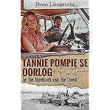 Tannie Pompie se oorlog: In die Driehoek van die Dood