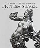 British Silver - State Hermitage Museum Catalogue