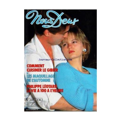 NOUS DEUX [No 2045] du 10/09/1986 - COMMENT CUISINER LE GIBIER -LES MAQUILLAGES DE L'AUTOMNE -PHILIPPE LEOTARD PAR DENISOT