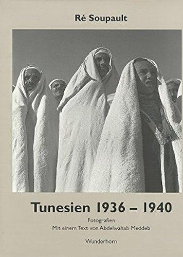 Tunesien 1936-1940 par Re Soupault