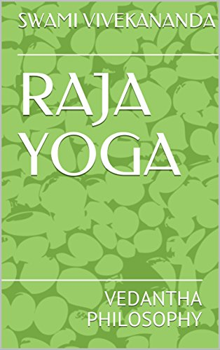 raja yoga: vedantha philosophy (english edition)