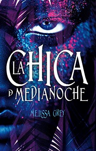 La chica de medianoche (Avalon) por Melissa Grey