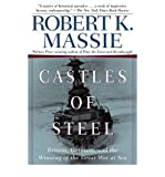 [(Castles of Steel: Britain, Germany, and the Winning of the Great War at Sea)] [Author: Robert K. Massie] published on (June, 2012)