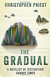 The Gradual by Christopher Priest (2016-09-15)
