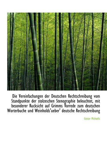 Die Vereinfachungen der Deutschen Rechtschreibung vom Standpunkte der stolzeschen Stenographie beleu