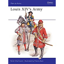 Louis XIV's Army (Men-at-Arms, Band 203)