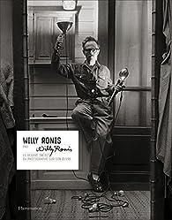 Willy Ronis par Willy Ronis par Willy Ronis