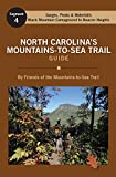 North Carolina's Mountains-To-Sea Trail Guide: Black Mountain Campground to Beacon Heights