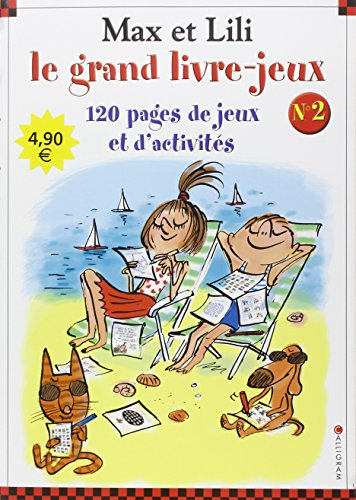 Max et Lili : Le grand livre-jeux n° 2