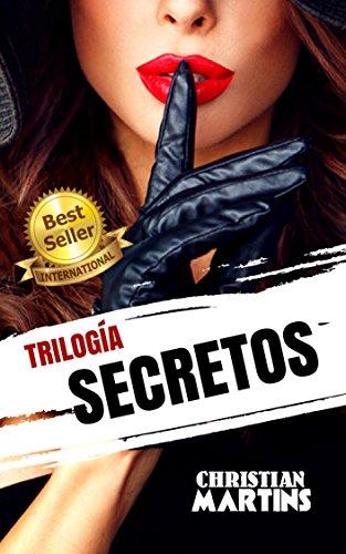 Secretos: Trilogía completa por Christian Martins