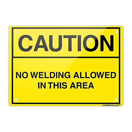 Schweißen Sicherheit Aluminium Metall Schild Vorsicht No Schweißen Allowed in Th, 45,7x 30,5cm Zoll entworfen, hongdongdds (Aluminium Gun Schweißen)