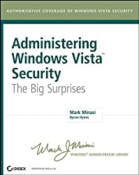 Administering Windows Vista Security: The Big Surprises