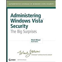 Administering Windows Vista Security: The Big Surprises