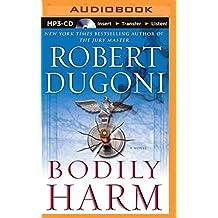 Bodily Harm (David Sloane Series) by Robert Dugoni (2015-08-25)