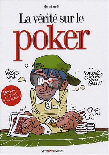 La vérité sur le poker