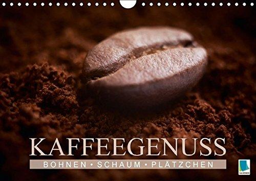 �tzchen - Kaffeegenuss (Wandkalender 2016 DIN A4 quer): Das Handwerk eines Barista (Monatskalender, 14 Seiten ) (CALVENDO Lifestyle) ()