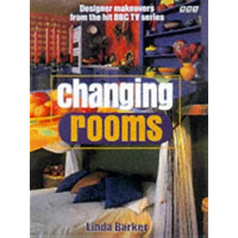 Changing Rooms by Linda Barker (1999-10-01)