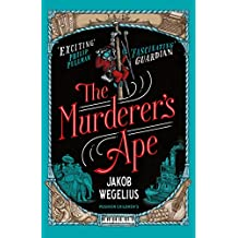 The Murderer's Ape (English Edition)
