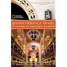 National Geographic Jewish Heritage Travel: A Guide to Eastern Europe by Ruth Ellen Gruber (2007-03-20)