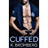 Cuffed (Everyday Heroes Book 1)