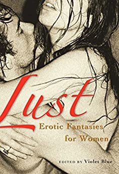 Lust: Erotic Fantasies for Women (English Edition) di [Blue, Violet]