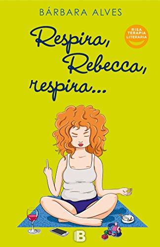 Respira, Rebecca, respira (Varios)