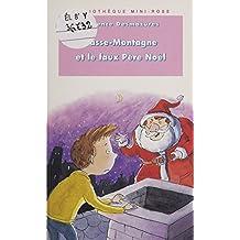Passe-Montagne et le faux Père Noël