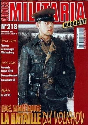ARMES MILITARIA MAGAZINE N° 218 du 01-09-2003 1914-18 - TROUPES
