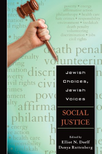 Social Justice (Jewish Choices, Jewish Voices)