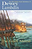 French Admiral (Naval Adventures of Alan Lewrie)