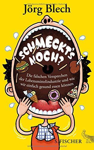 Buchseite und Rezensionen zu 'Schmeckt's noch?' von Jörg Blech