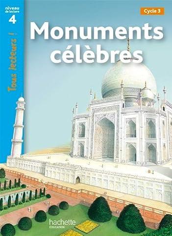 Monuments célèbres Niveau 4 - Tous lecteurs ! - Livre