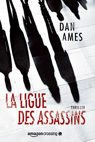 La Ligue des Assassins (Les enquêtes de Wallace Mack t. 1)