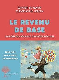 Le revenu de base par Olivier Le Naire