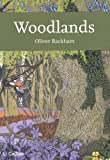 Collins New Naturalist Library (100) - Woodlands