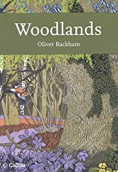 Collins New Naturalist Library (100) – Woodlands