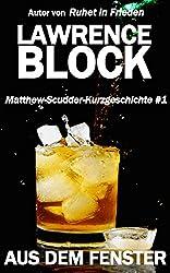 Aus dem Fenster: Matthew-Scudder-Kurzgeschichte #1